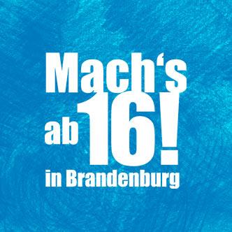 Logo - Mach's ab 16! - in Brandenburg